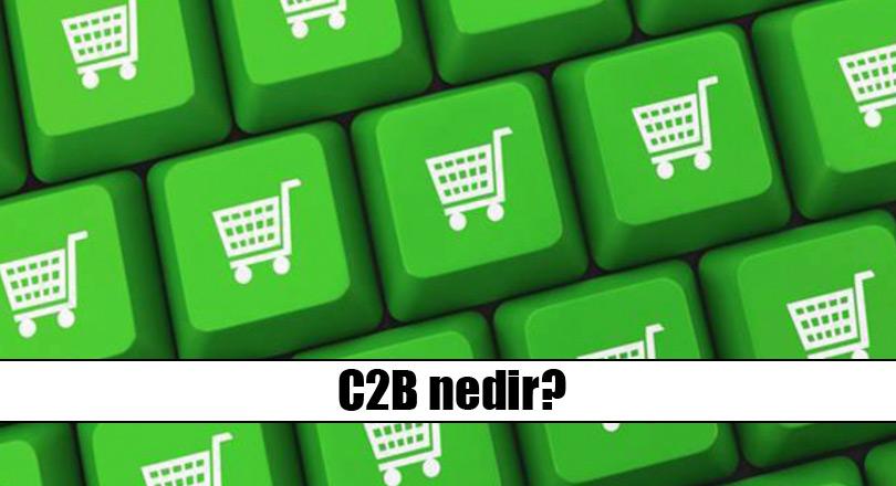 C2B (Consumer to Business): Tüketiciden Firmaya E-Turizm (E-Ticaret)