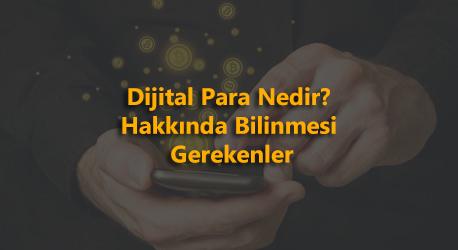 Dijital para tanımı ve tarihsel gelişimi