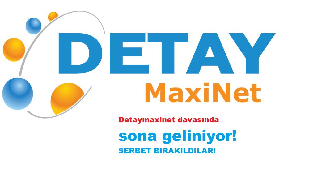 DetayMaxinet davasında önemli gelişme! Tutuklular serbest bırakıldı!