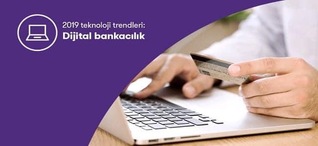 Dijital Bankacılık Trendleri